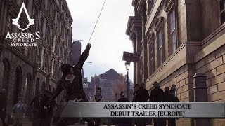 Assassin's Creed Syndicate Debut Trailer [EUROPE]