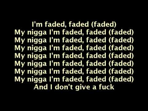 Tyga- Faded Ft. Lil Wayne (Lyric Video)