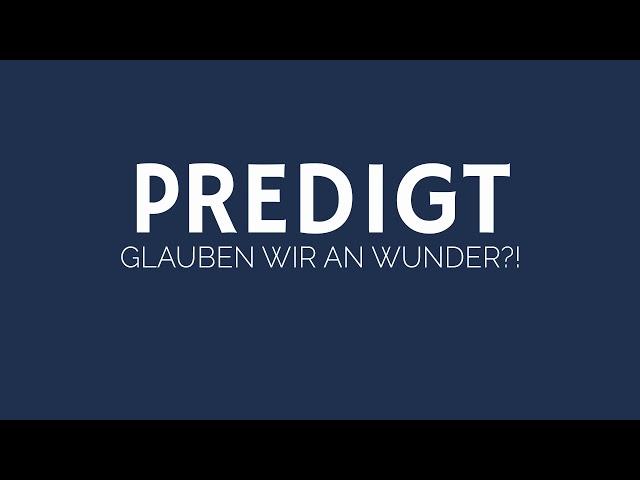 GLAUBEN wir an WUNDER?! | ELIM KIRCHE GEESTHACHT | HD