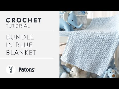How To Crochet A Baby Blanket Bundle Blue Youtube