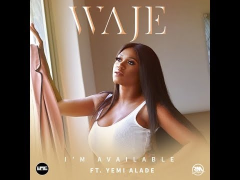 Waje ft Yemi Alade – I'm Available (OFFICIAL AUDIO) Mp3 Music Download