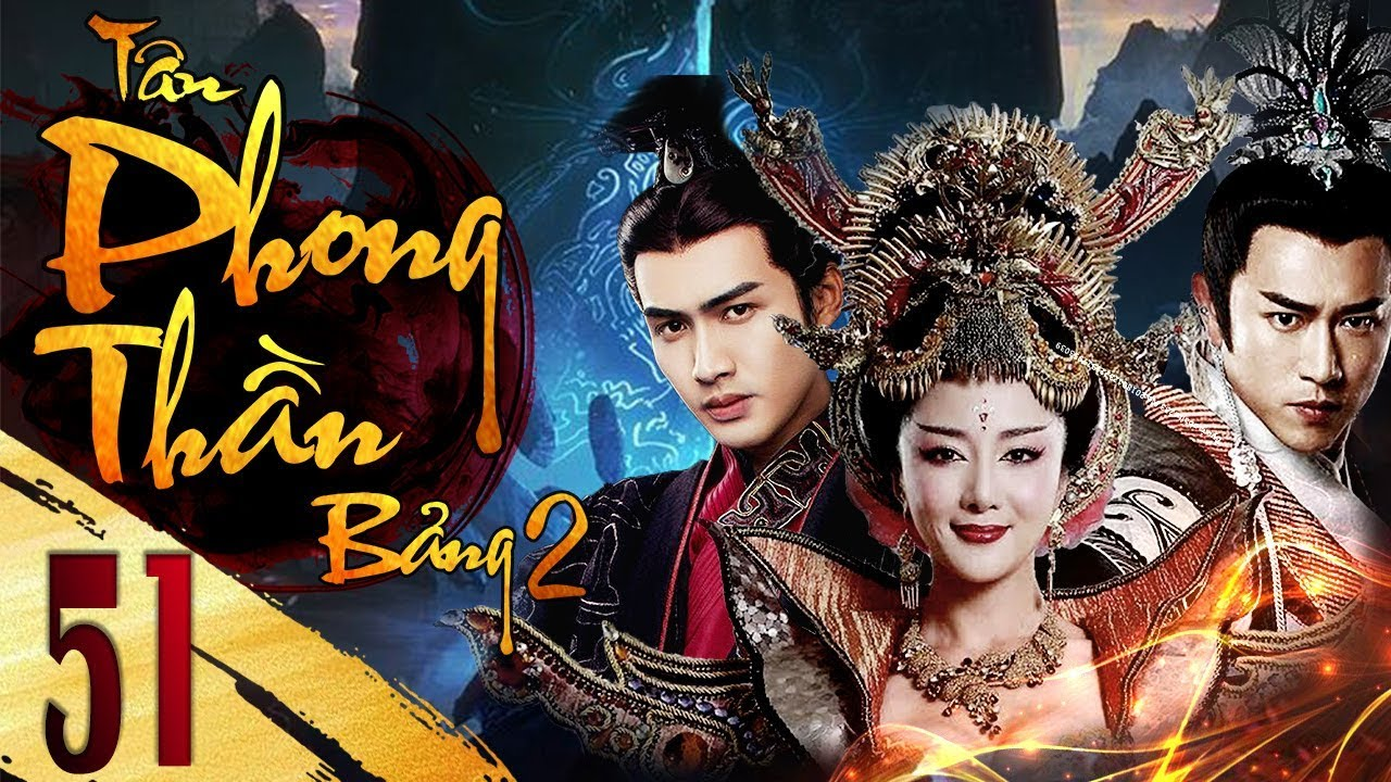 Phần 2 | Tân Bảng Phong Thần – Tập 51