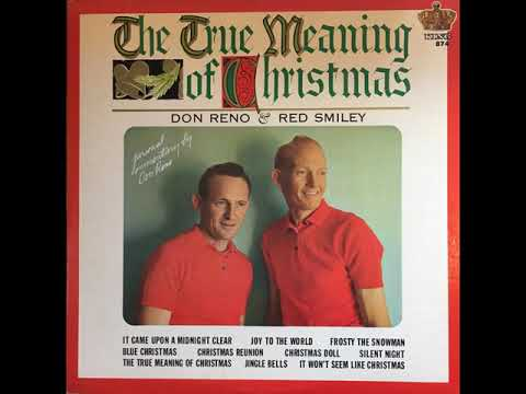 Reno and Smiley - The True Meaning of Christmas (1963) FULL ALBUM