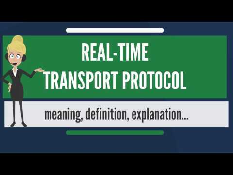 what-is-real-time-transport-protocol?-what-does-real-time-transport-protocol-mean?