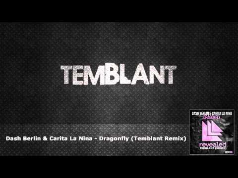 Dash Berlin & Carita La Nina - Dragonfly (TEMBLANT Remix)