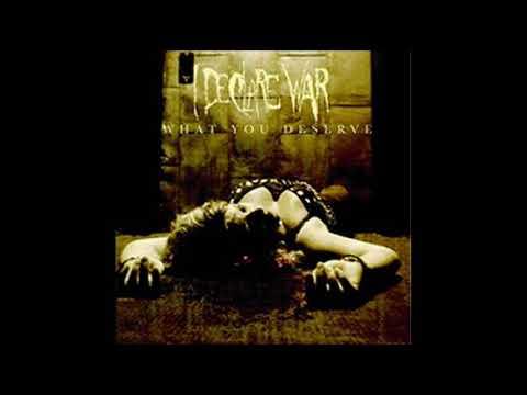 I Declare War - What You Deserve (Full Album)
