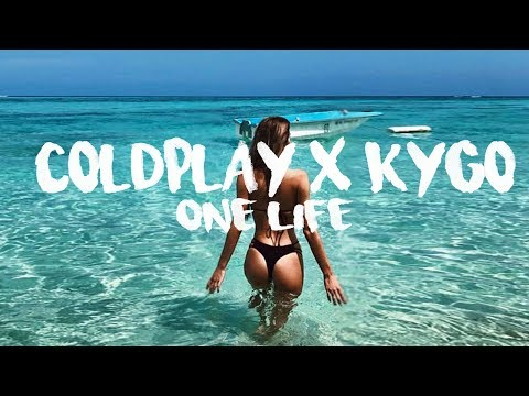 Coldplay, Kygo & Ellie Goulding - One Life