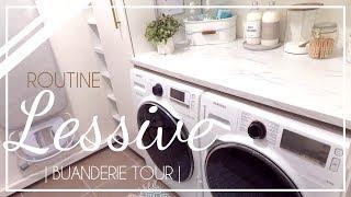 [ ORGANISATION MAISON ] Routine lessive et Buanderie Tour