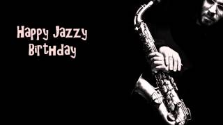 Happy Birthday - Jazz SUPER CRAZY!!!