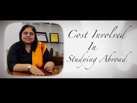 Cost involved in studying abroad