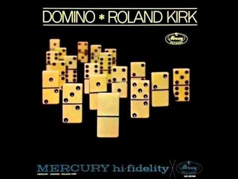 Roland Kirk Quartet - I Believe in You