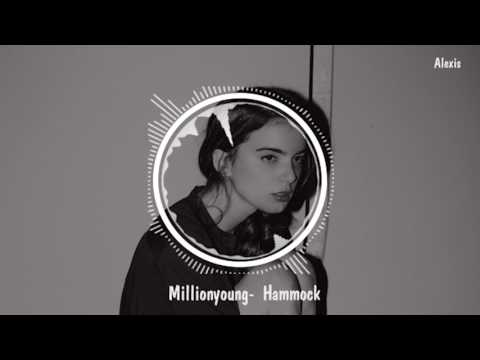 """Millionyoung - Hammock (from """"First girl loved"""")"""