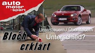 Unter- und Übersteuern: Unterschied? - Bloch erklärt #10   auto motor und sport