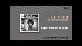 Celia Cruz - Espérame en el cielo