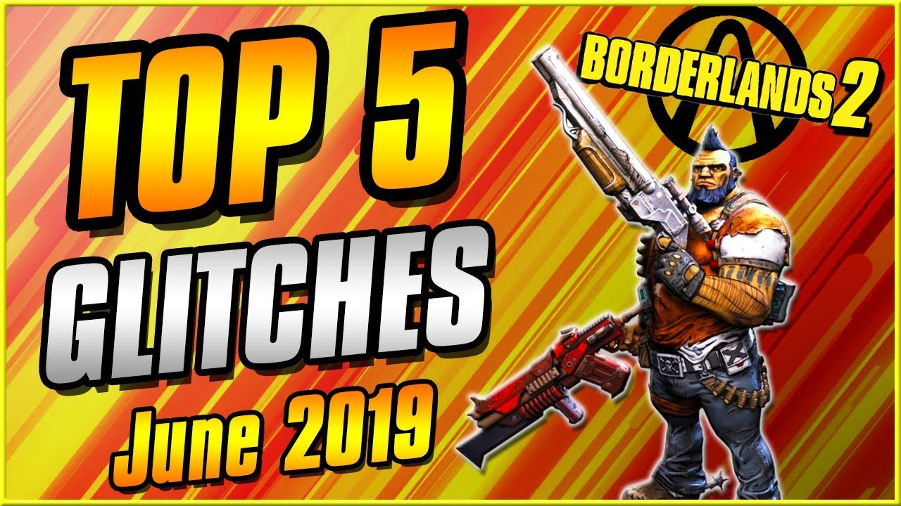 Glitches That Still Work In 2019!   Unlimited XP, Infinite Ammo, Max Damage    Borderlands 2 Top 5