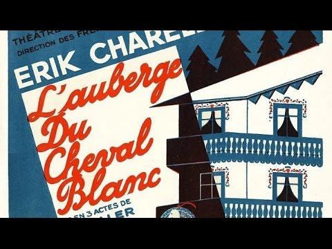 1/4 d'heure avec... L'Auberge du Cheval Blanc