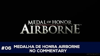 Medal of Honor Airborne (Java) #06 No Commentary