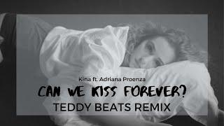 Baixar Kina - Can We Kiss Forever (Teddy Beats Remix) Lyric Video