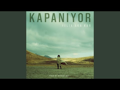 Kapanıyor (Prod. by Berkay Dal)