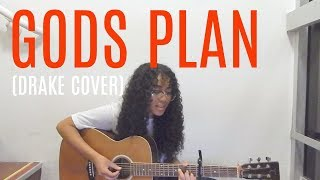 Gods Plan // Drake (Acoustic Cover)
