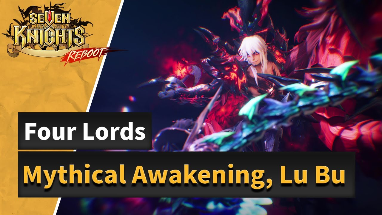 [Seven Knights] Four Lords:Lu Bu Mythical Awakened!