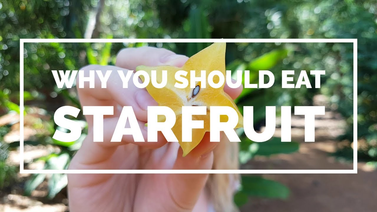 5 Health benefits of Carambola - Starfruit is amazing for you