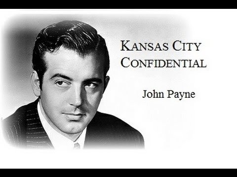 Kansas City Confidential (1952) - John Payne/Coleen Gray