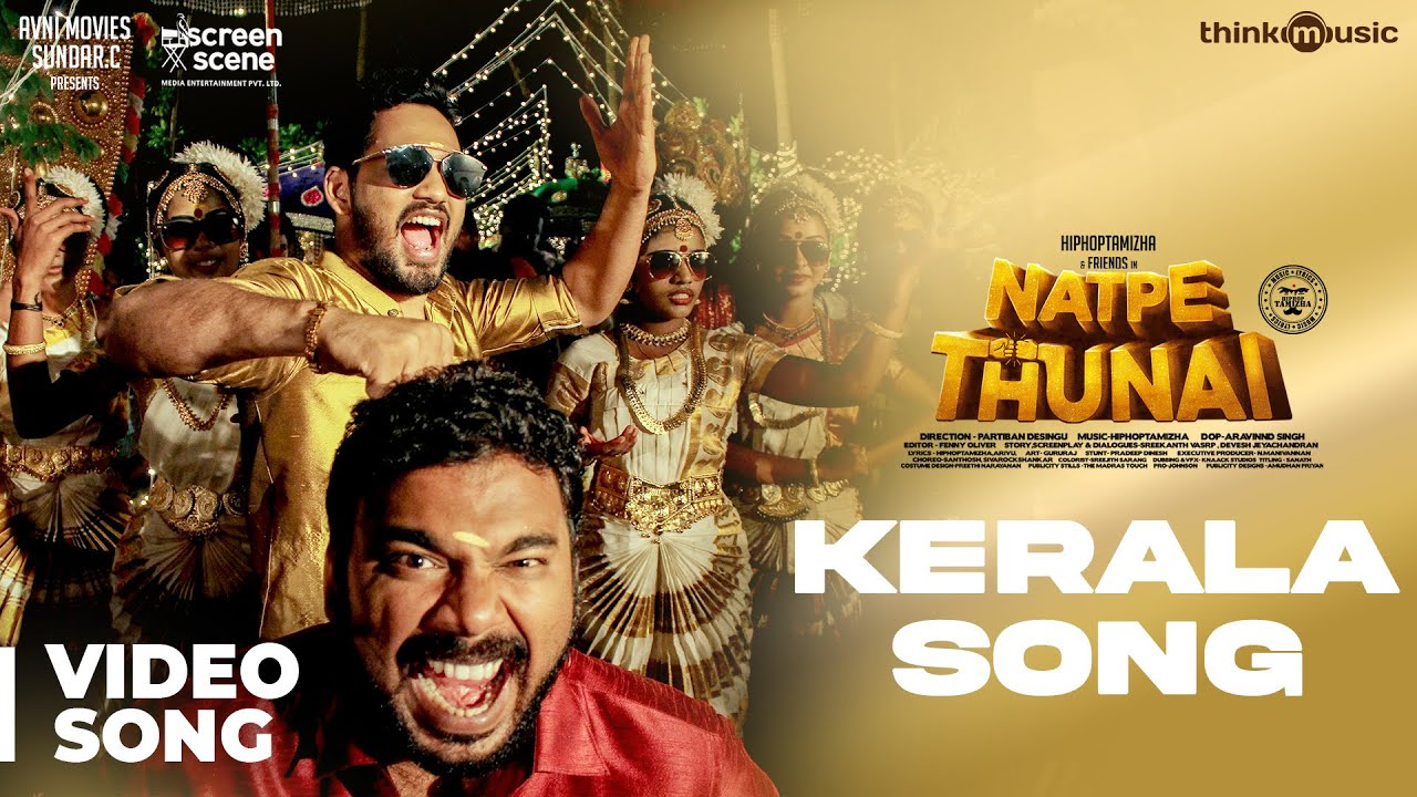 Download Natpe Thunai | Kerala Video Song | HipHop Tamizha, Anagha | Sundar C