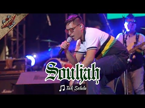 TAK SELALU | SOULJAH [Live Konser di Alun-alun Barat - SERANG 6 Mei 2017]