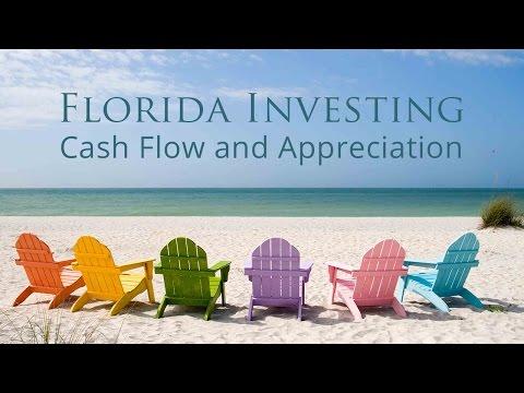 Florida Investing: Cash Flow and Appreciation!