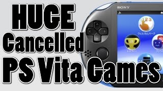 Top 5 Best Cancelled PS Vita Games of All Time | PS Vita 2017