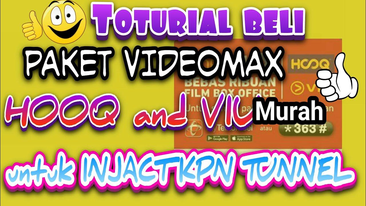 Cara Membeli Paket Videomax Yang Murah Untuk Injact Youtube