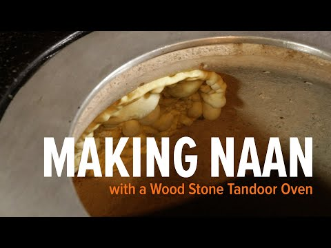 Making Naan Bread in a Tandoor Oven -- Wood Stone Tandoor
