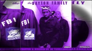 The Dayton Family - Posse Is Dayton Ave. (Chopped & Screwed) by DJ Vanilladream