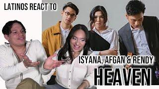 Latinos react to Isyana Sarasvati, Afgan, Rendy Pandugo - Heaven| Audio Review