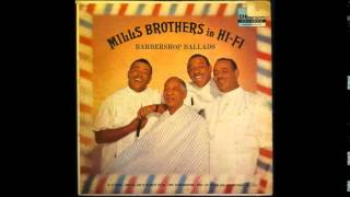 When You Come to the End of the Day - Mills Brothers