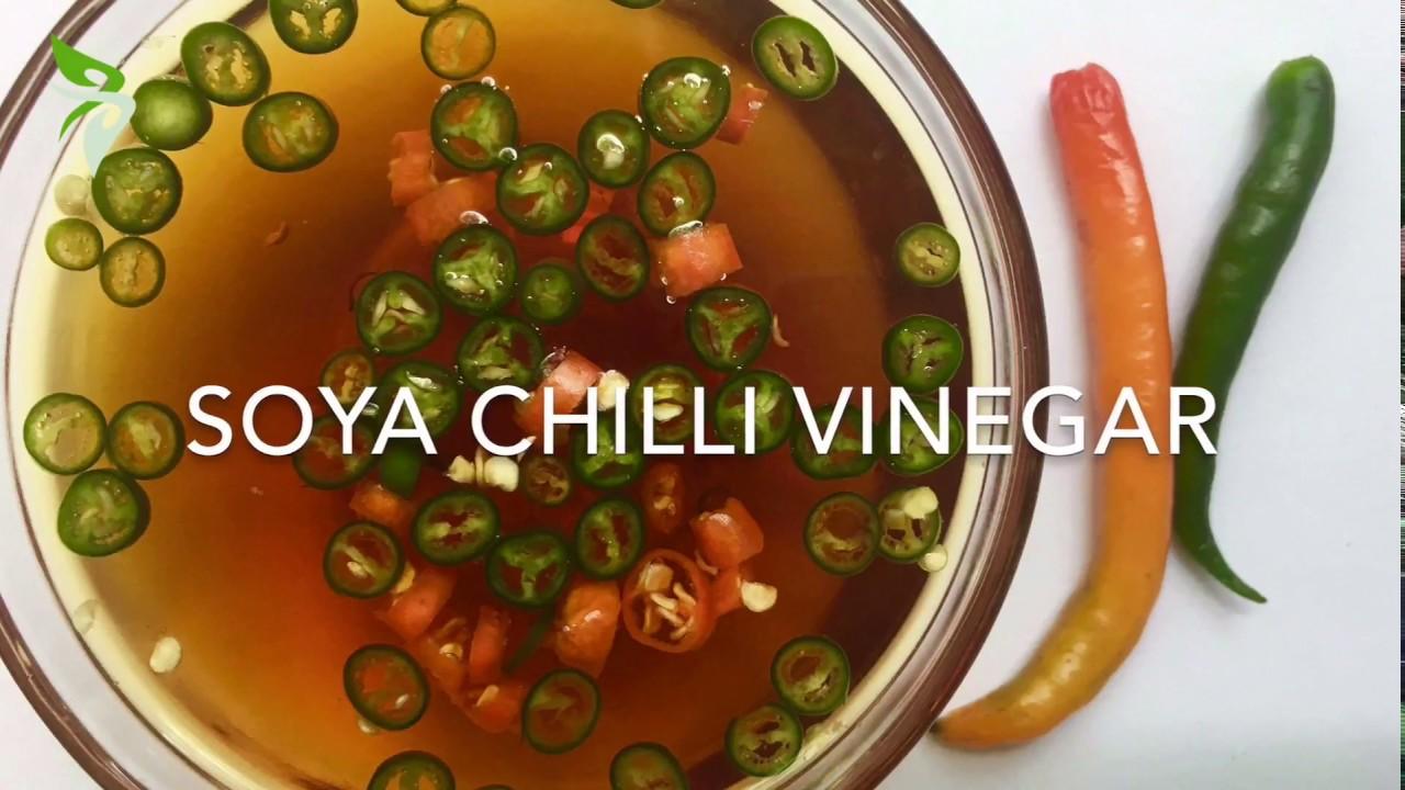 Easy Basic Soya Chilli Vinegar Soya Chilli Dipping Sauce Chilli Vinegar Recipe 23 Youtube