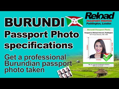 Burundi Passport Photo specifications and Visa Photos snapped in Paddington, London