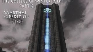 SKYRIM - The College of Winterhold - Часть 2: Саартал (Under Saarthal) 1/2