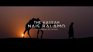 The Kasbah - Nais Balamo 2019