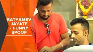 BYN : Satyamev Jayate - Funny Spoof