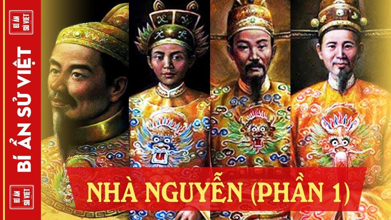 Lịch Sử Việt Nam Triều Đại Nhà Nguyễn (P1) – Giai Đoạn Thống Nhất Đất Nước, Độc Lập Tự Chủ | BASV