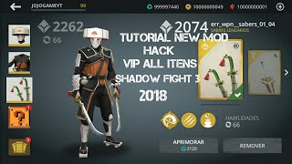 Shadow Fight 3-HACK MOD 2018 ALL ITEMS UNLOCKED 100% WORKING NO ROOT