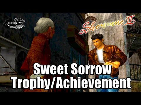 SHENMUE 2 HD REMASTER - Sweet Sorrow Trophy/Achievement Guide