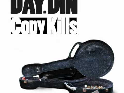 Official - Day.Din - Copy Kills
