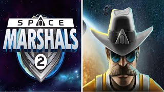 SPACE MARSHALS 2 | A Space Cowboy Adventure | iOS Game (New Game #61)