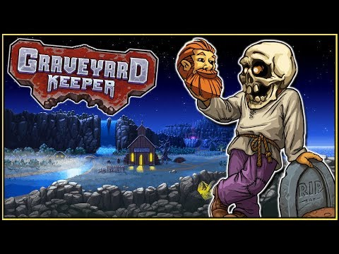Graveyard Keeper - Restoring The Cemetery the EZ Way - Gameplay Part 3