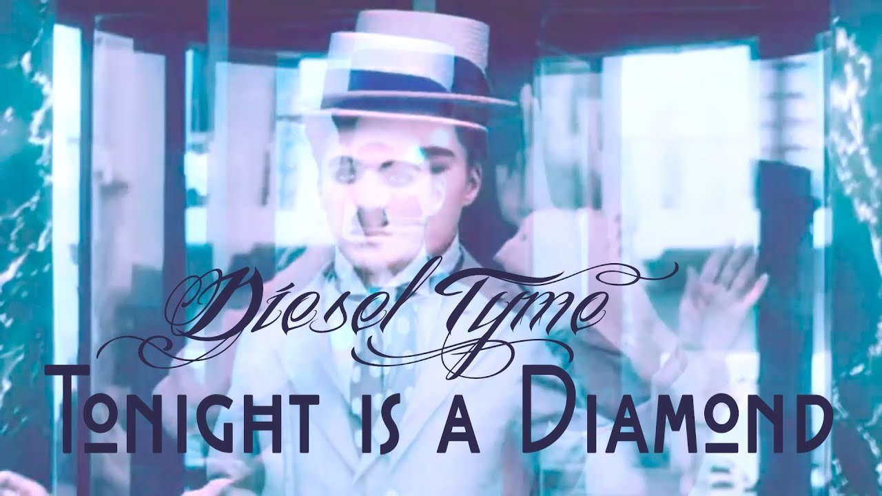 Tonight is a Diamond (By Diesel Tyme) OFFICIAL MUSIC VIDEO