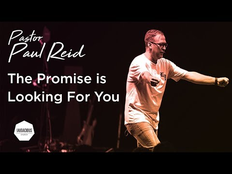 Paul Reid - The Promise is Looking For You -  Sunday 26th November