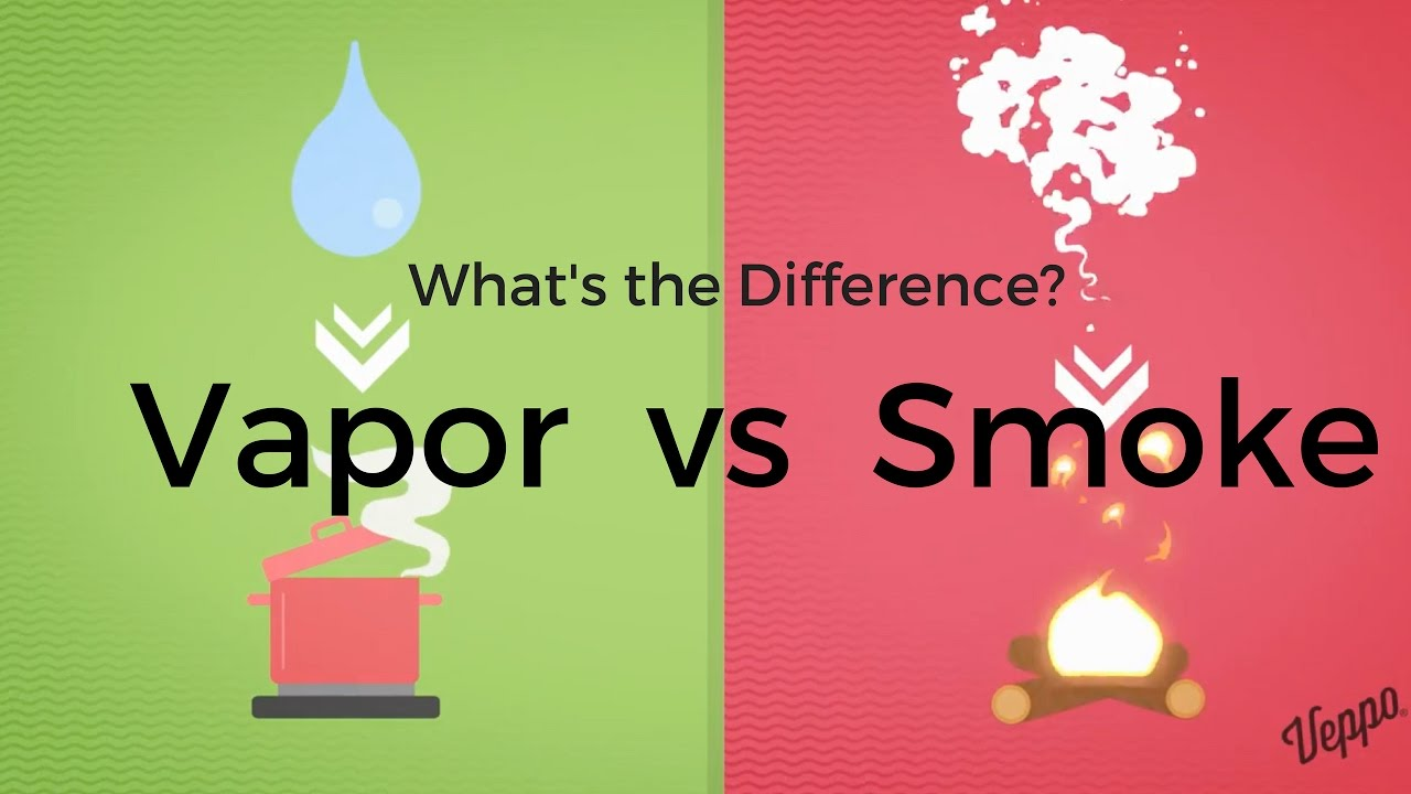 The difference between SMOKE and VAPOR  Details you need to know